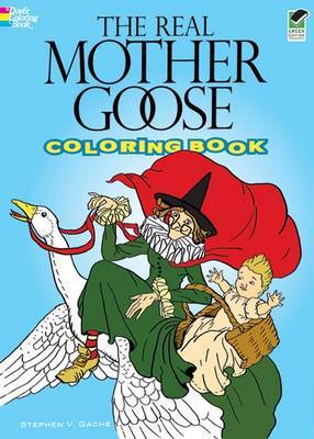 The Real Mother Goose Colouring Book