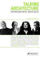 Talking Architecture Interviews with Architects