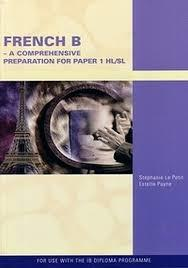 French B- A Comprehensive Preparation for Paper 1 HL/SL