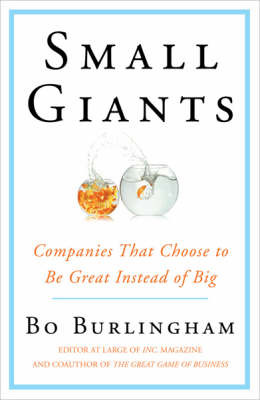 SMALL GIANTS - Companies That Choose to