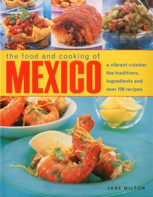 Food & Cooking of Mexico
