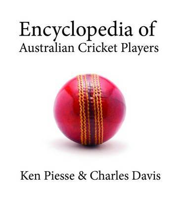 Encyclopedia of Australian Cricket Players
