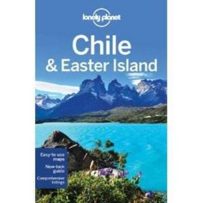 Chile and Easter Island Lonely Planet (9th ed.)