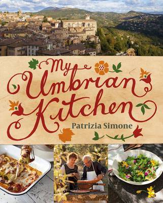 My Umbrian Kitchen