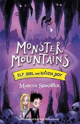 Monster Mountains (Elf Girl and Raven Boy #2)