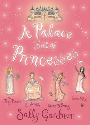 A Palace Full of Princesses: Four Favourite Early Reader Stories