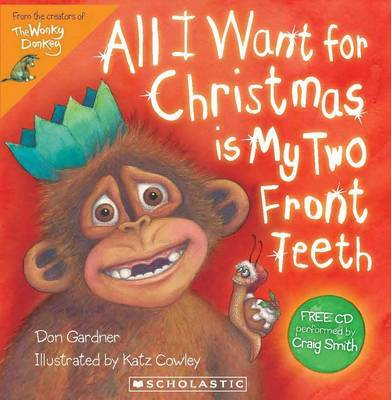 All I Want for Christmas is My Two Front Teeth (Book & CD)