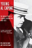 Young Al Capone: The Untold Story of Scarface in New York, 1899
