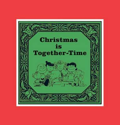 Christmas Is Together-Time: Cloth Edition