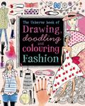 Fashion (Drawing, Doodling & Colouring)