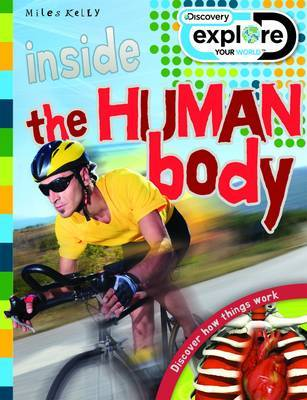 Inside the Human Body (Discover : Explore Your World)