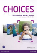 Choices Intermediate Teacher's Book with Resources DVD Multi-ROM