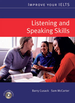 Improve Your IELTS : 1 Listening and Speaking