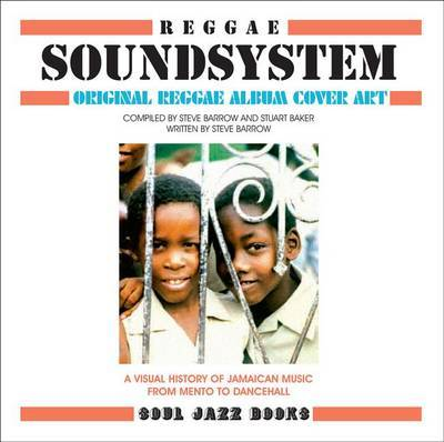 Soundsystem Men to to Dancehall 60 Years of Original Reggae Album Cover Art
