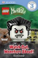Watch Out, Monsters About! (LEGO Monster Fighters DK Reader Level 2)