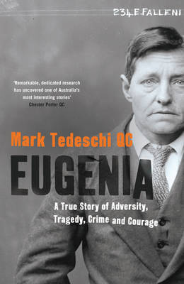 Eugenia: A true Story of Adverisyt, Tragedy, Crime and Courage