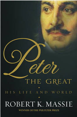 Peter the Great: His Life and Work