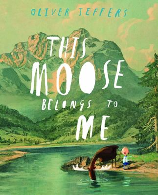 This Moose Belongs to Me (HB)