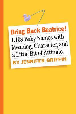 Large_bring-back-beatrice-1546-meaningful-proud-character-building-and-delightfully-un-trendy-names-your-baby-will-love-you-for-ch