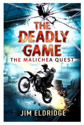The Deadly Game (The Malichea Quest #2)