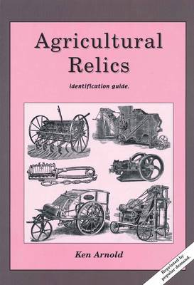 Agricultural Relics: Identification Guide