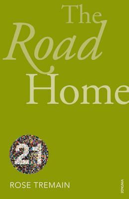 The Road Home - ORANGE PRIZE WINNER 2008