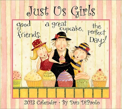 Just Us Girls 2013 Deluxe Wall Calendar