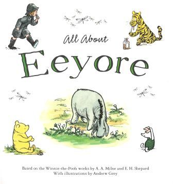 Winnie the Pooh - All About Eeyore