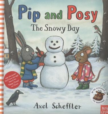 The Snowy Day (Pip and Posy) (Padded cover)