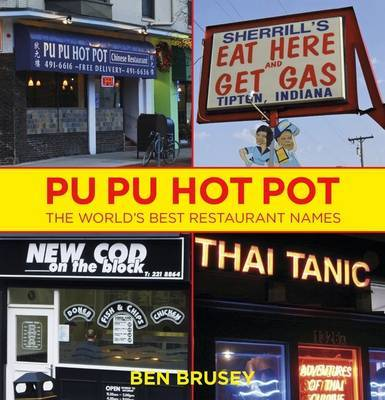 Pu Pu Hot Pot: The World's Best Restaurant Names