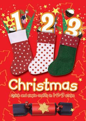 1 2 3 Christmas: Quick and Simple Crafts in 1 2 3 Steps