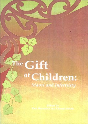The Gift of Children: Maori and infertility