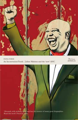 An Inconvenient Youth: Julius Malema and the 'New' ANC