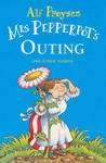 Mrs Pepperpot's Outing and Other Stories