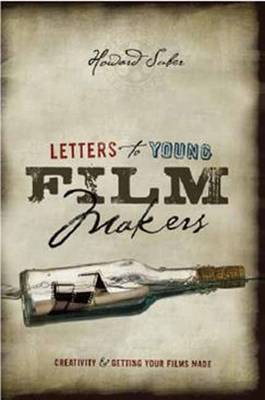 Letters to Young Filmmakers Creativity and Getting Your Films Made