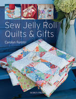 Sew Jelly Roll Quilts & Gifts