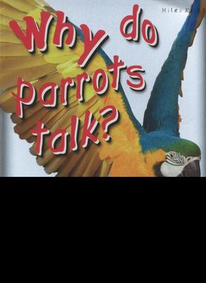 Rainforest Life: Why Do Parrots Talk? (First Questions and Answers)