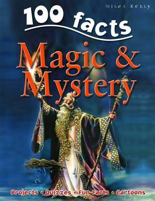 Magic and Mystery (100 Facts)