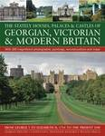 Stately Houses, Palaces and Castles of Georgian, Victorian and Modern Britain