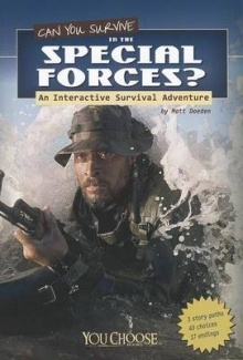 Can You Survive in the Special Forces? An Interactive Survival Adventure (You Choose)