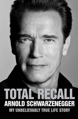 Total Recall: My Unbelievably True Life