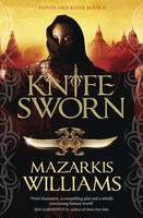 Knife-Sworn (Tower and Knife #2)