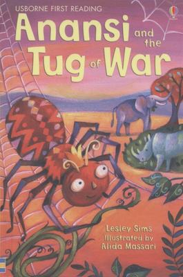 Anansi and the Tug of War (Usborne First Reading Level 1)