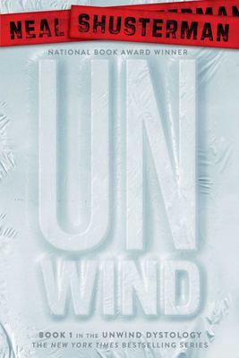 Unwind (Unwind Dystology #1)