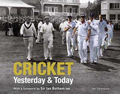 Cricket: Yesterday and Today