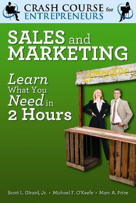 A Crash Course in Sales and Marketing: Learn What You Need in Two Hours
