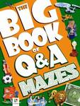 Big Book of Questions & Answers Mazes