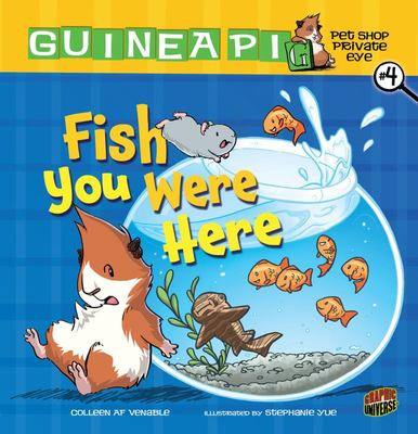 Fish You Were Here ; BK. 4