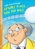 ELi Young: Granny Fixit and the Ball + CD (A1, Stage 1)