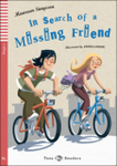 ELi Teens: In Search of a Missing Friend + CD (A1, Stage 1)